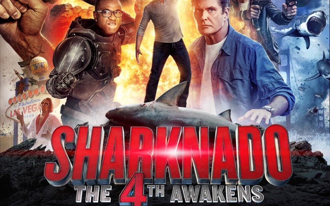 Sharknado 4: The 4th Awakens On Blu-Ray & DVD October 4th