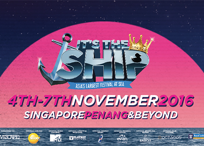 <b>NOVEMBER 4th-7th 2016 | IT'S THE SHIP | SINGAPORE</b>